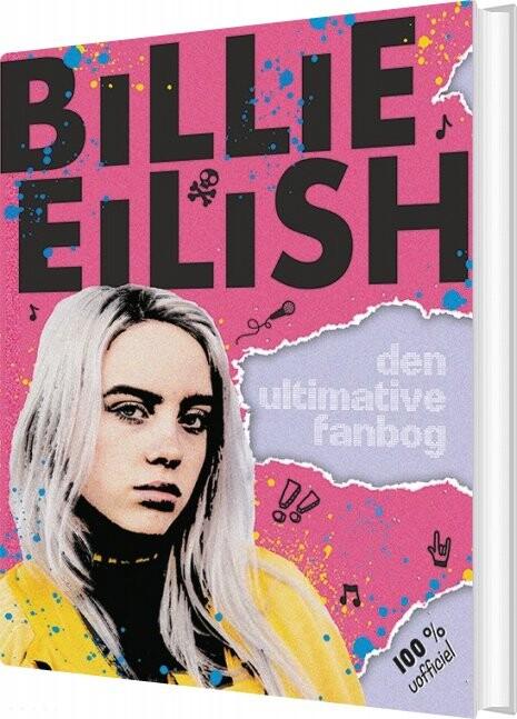 Image of   Billie Eilish - Den Ultimative Fanbog - 100% Uofficiel - Diverse - Bog