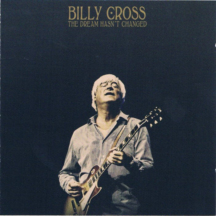 Image of   Billy Cross - The Dream Hasnt Changed - CD