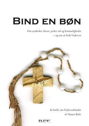 Image of   Bind En Bøn - Hanne Bohr - Bog