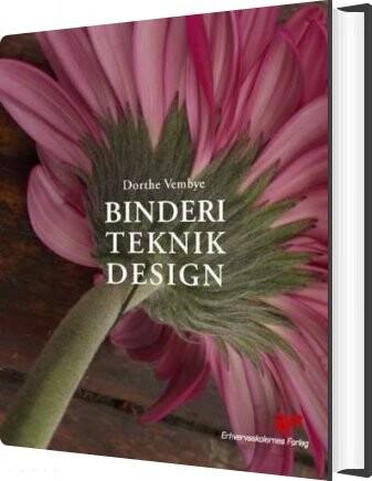 Billede af Binderi, Teknik, Design - Dorthe Vembye - Bog