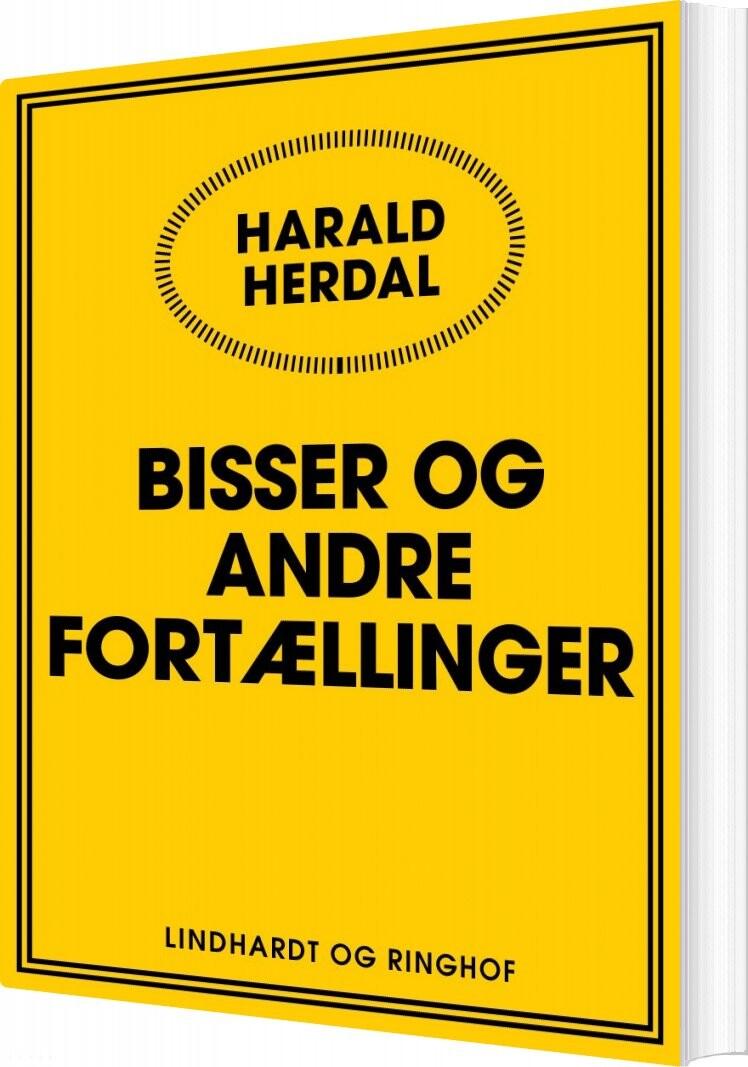 Image of   Bisser Og Andre Fortællinger - Harald Herdal - Bog