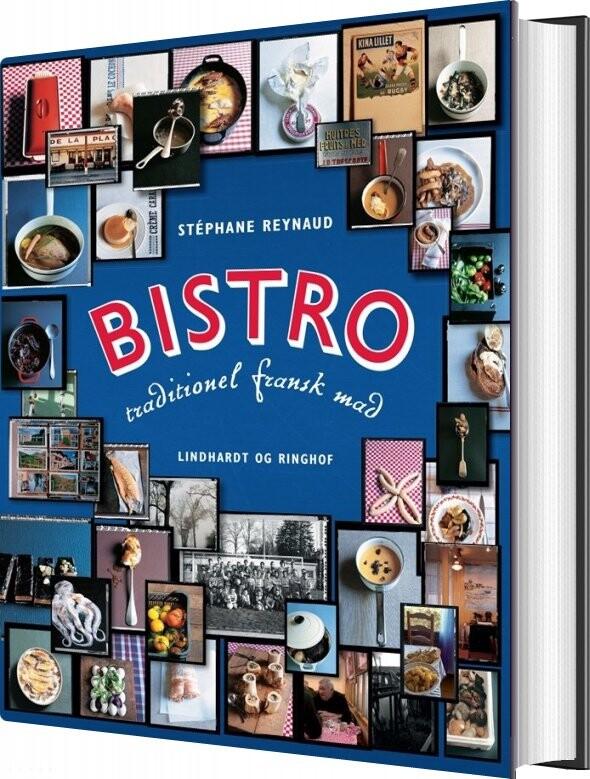 Bistro - Traditionel Fransk Mad - Stéphane Reynaud - Bog