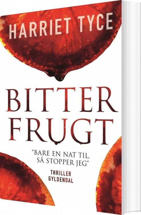 Image of   Bitter Frugt - Harriet Tyce - Bog