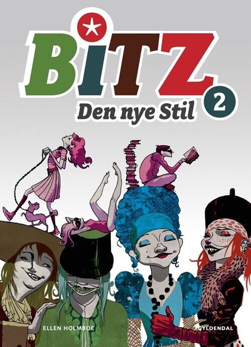 B.i.t.z. - Den Nye Stil - Ellen Holmboe - Bog