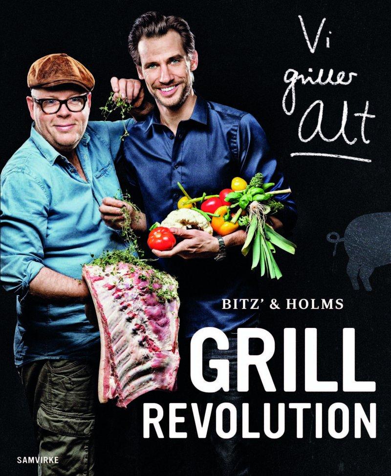 Image of   Bitz' Og Holms Grillrevolution - Claus Holm - Bog