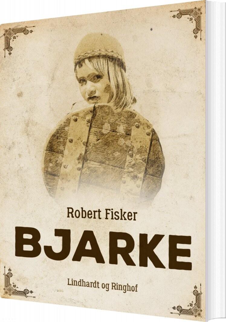 Image of   Bjarke - Robert Fisker - Bog