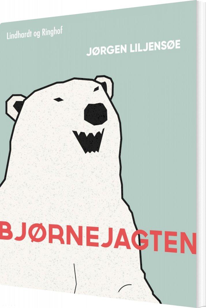 Bjørnejagten - Jørgen Liljensøe - Bog