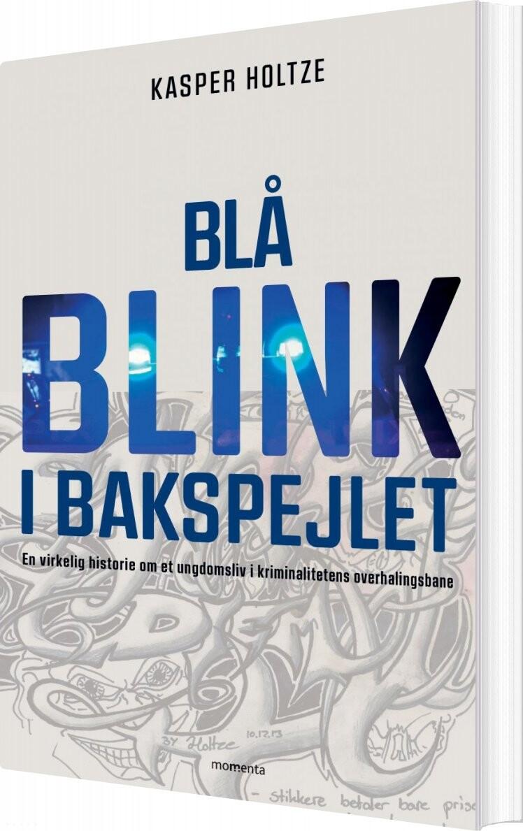 Billede af Blå Blink I Bakspejlet - Kasper Holtze - Bog