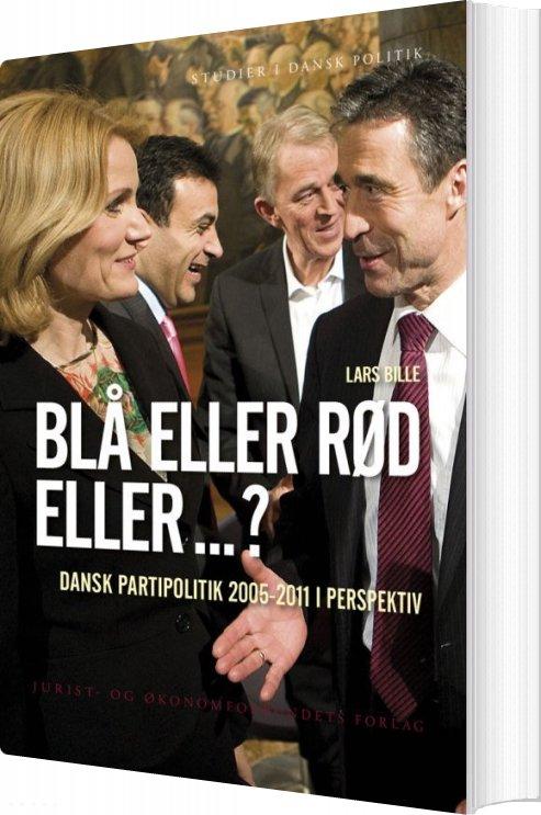 Billede af Blå Eller Rød Eller ...? - Lars Bille - Bog