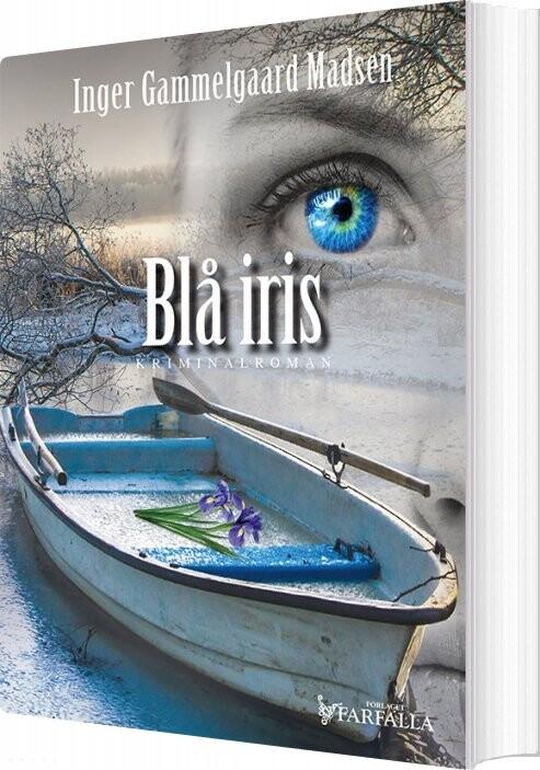 Image of   Blå Iris - Inger Gammelgaard Madsen - Bog