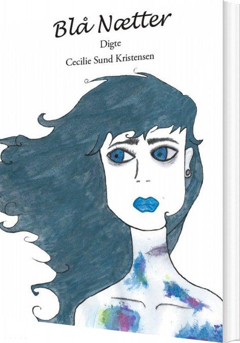Image of   Blå Nætter - Cecilie Sund Kristensen - Bog