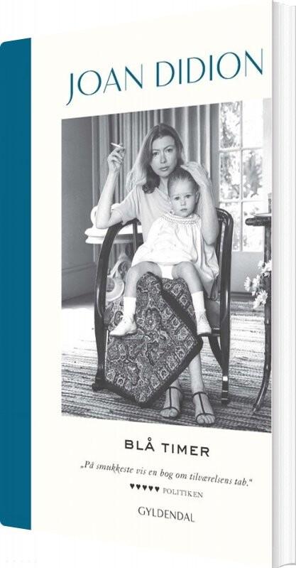 Billede af Blå Timer - Joan Didion - Bog
