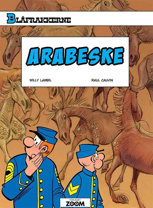 Image of   Blåfrakkerne: Arabeske - Raoul Cauvin - Tegneserie