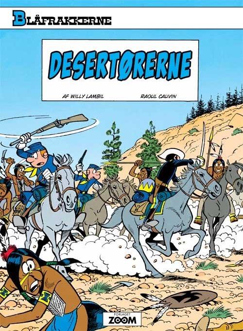 Image of   Blåfrakkerne: Desertørerne - Willy Lambil - Tegneserie