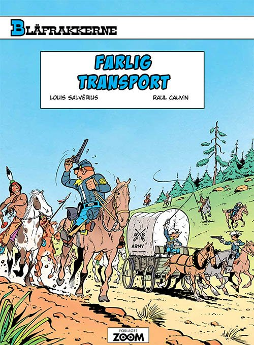 Billede af Blåfrakkerne: Farlig Transport - Louis Salvérius - Tegneserie
