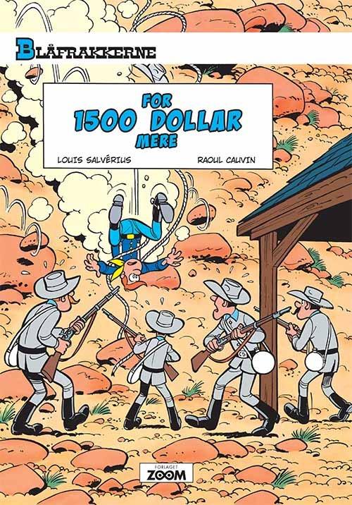 Image of   Blåfrakkerne: For 1500 Dollar Mere - Raoul Cauvin - Tegneserie