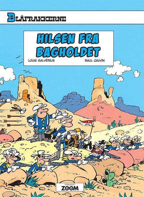 Image of   Blåfrakkerne: Hilsen Fra Bagholdet - Louis Salvérius - Tegneserie