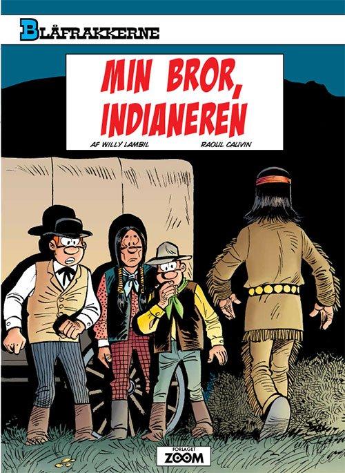 Image of   Blåfrakkerne: Min Bror, Indianeren - Raoul Cauvin - Tegneserie