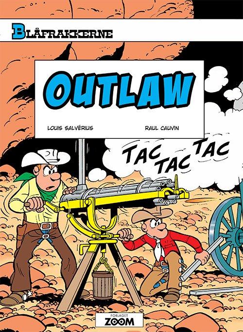 Image of   Blåfrakkerne: Outlaw - Raoul Cauvin - Tegneserie