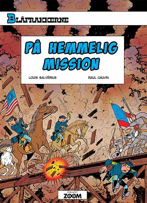 Image of   Blåfrakkerne: På Hemmelig Mission - Raoul Cauvin - Tegneserie