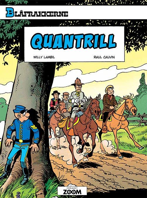 Image of   Blåfrakkerne: Quantrill - Raoul Cauvin - Tegneserie