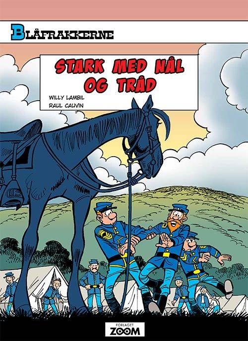 Image of   Blåfrakkerne: Stark Med Nål Og Tråd - Raoul Cauvin - Tegneserie