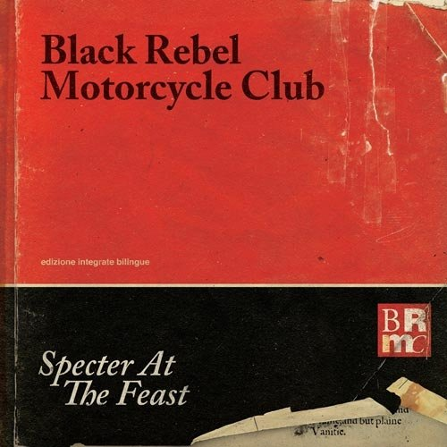 Image of   Black Rebel Motorcycle Club - Specter At The Feast - CD