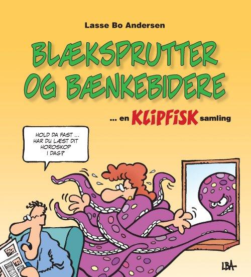 Image of   Blæksprutter Og Bænkebidere - Lasse Bo Andersen - Tegneserie