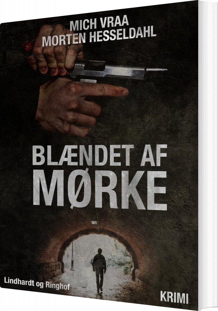 Image of   Blændet Af Mørke - Morten Hesseldahl - Bog