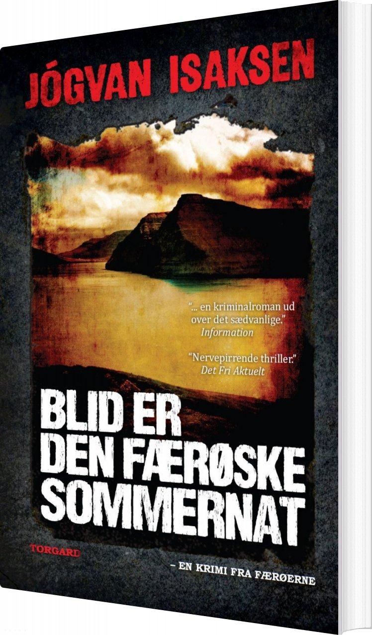 Image of   Blid Er Den Færøske Sommernat - Jógvan Isaksen - Bog