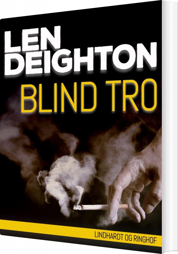 Blind Tro - Len Deighton - Bog