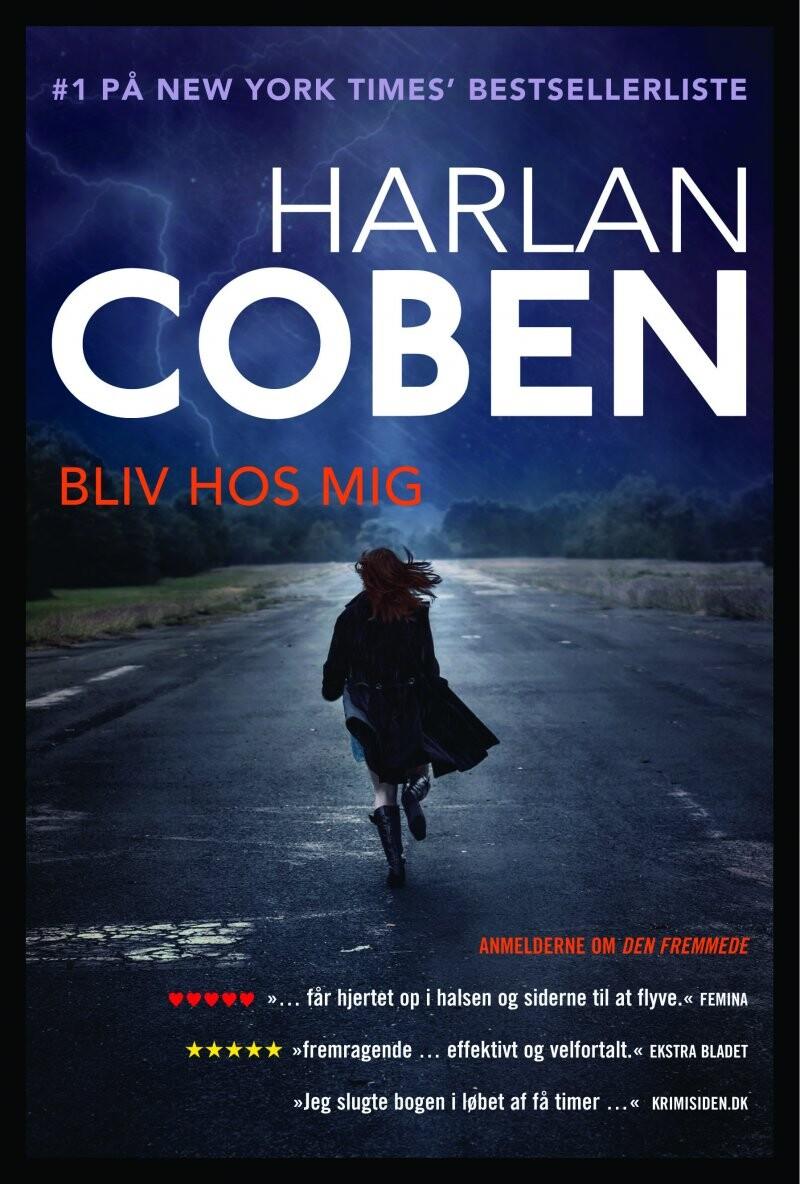 Image of   Bliv Hos Mig - Haran Coben - Bog
