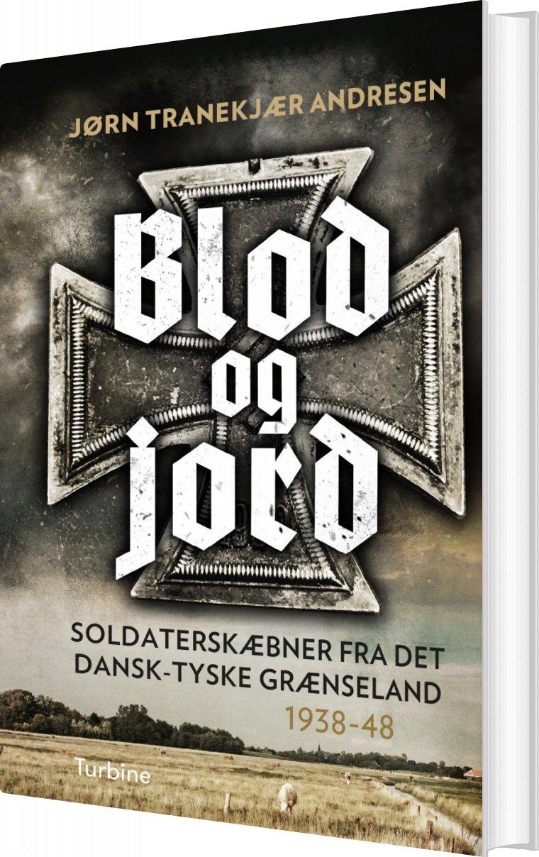 Image of   Blod Og Jord - Jørn Tranekjær Andresen - Bog