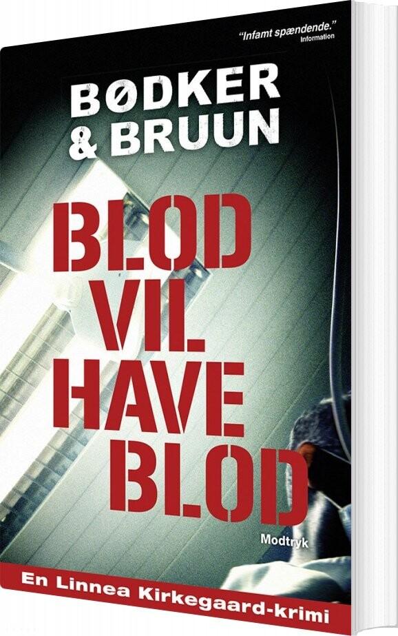 Image of   Blod Vil Have Blod - Benni Bødker - Bog