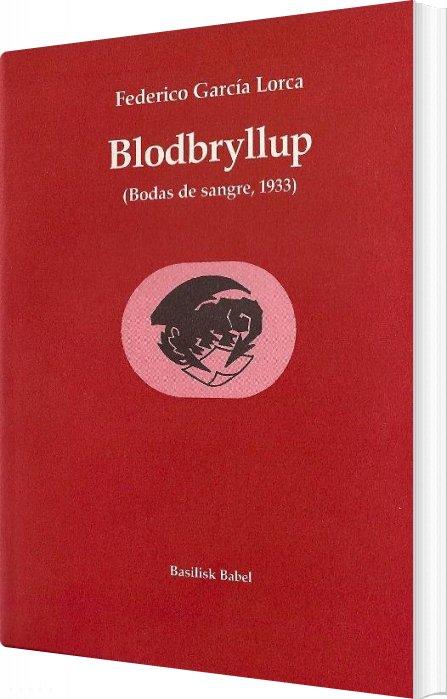 Image of   Blodbryllup - Federico García Lorca - Bog