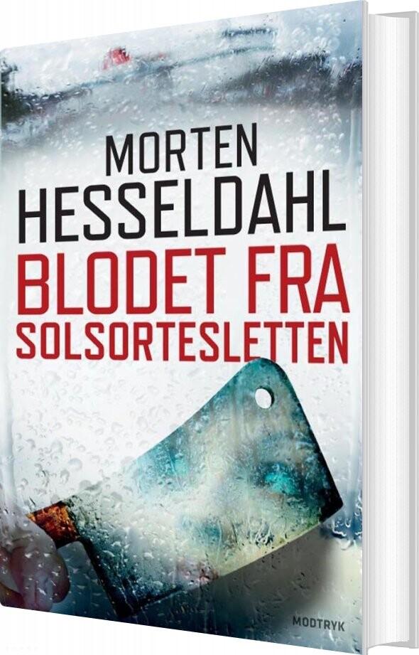Image of   Blodet Fra Solsortesletten - Morten Hesseldahl - Bog