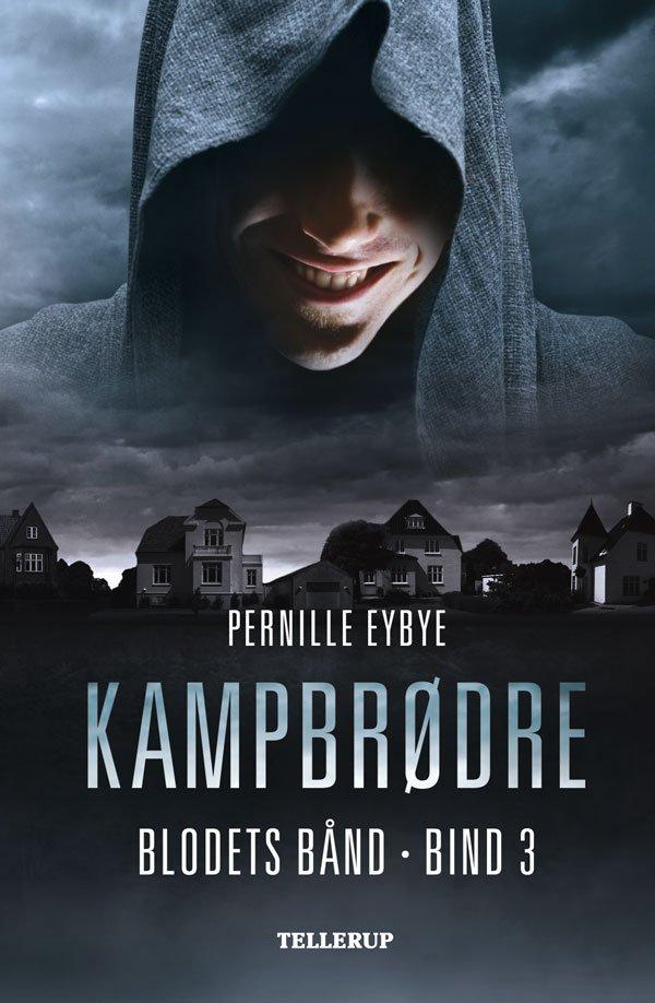 Billede af Blodets Bånd #3: Kampbrødre - Pernille Eybye - Bog