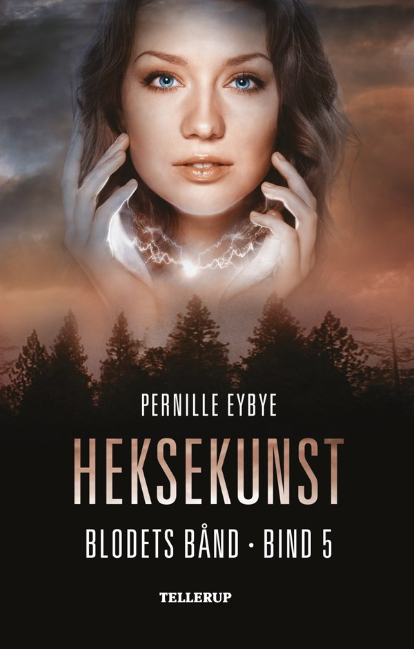 Billede af Blodets Bånd #5: Heksekunst - Pernille Eybye - Bog