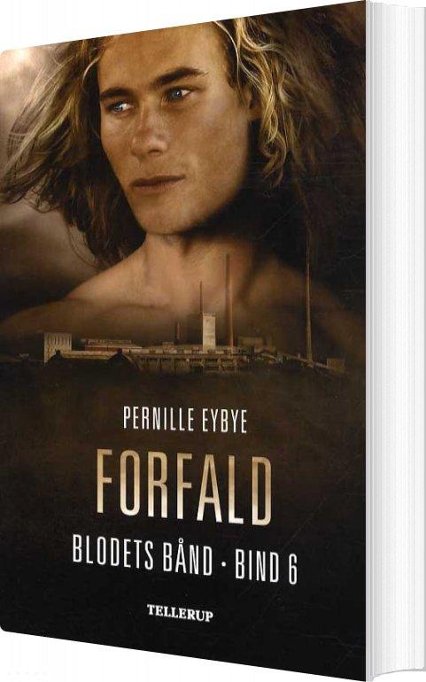 Billede af Blodets Bånd #6: Forfald - Pernille Eybye - Bog