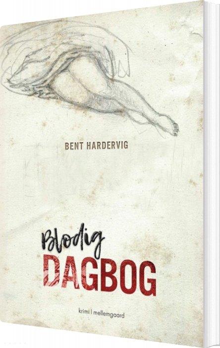 Image of   Blodig Dagbog - Bent Hardervig - Bog