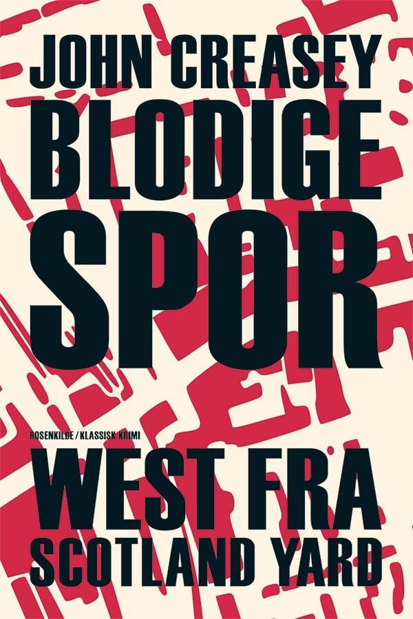 Image of   Blodige Spor - John Creasy - Bog