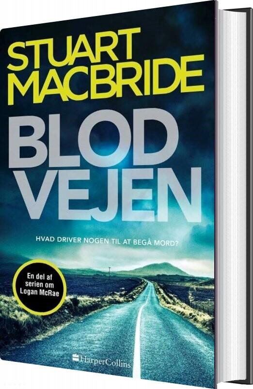 Image of   Blodvejen - Stuart Macbride - Bog