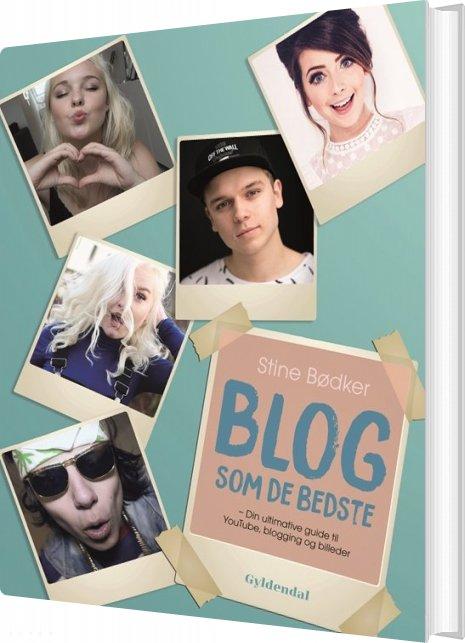 Blog Som De Bedste - Stine Bødker - Bog