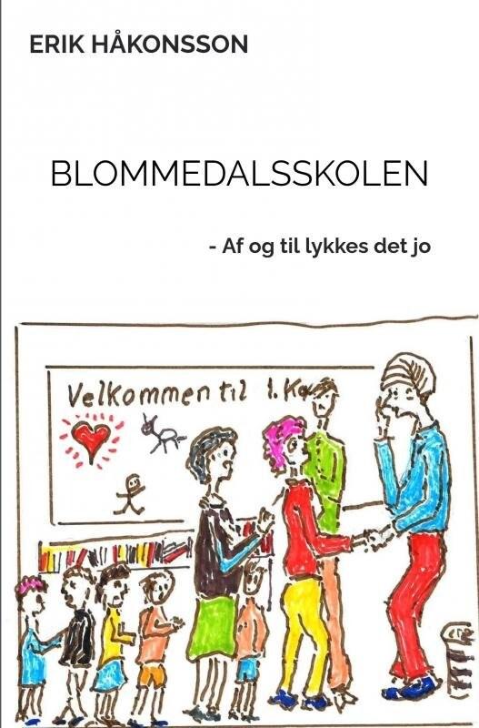 Blommedalsskolen - Erik  Håkonsson - Bog