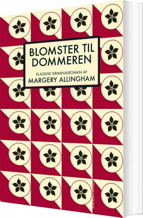 Image of   Blomster Til Dommeren - Margery Allingham - Bog
