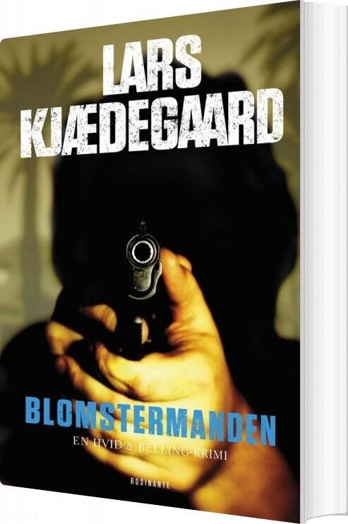 Image of   Blomstermanden - Lars Kjædegaard - Bog