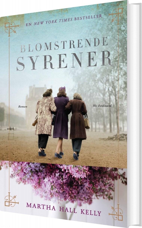 Image of   Blomstrende Syrener - Martha Hall Kelly - Bog