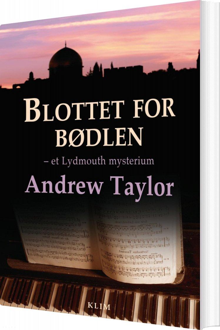 Image of   Blottet For Bødlen - Andrew Taylor - Bog