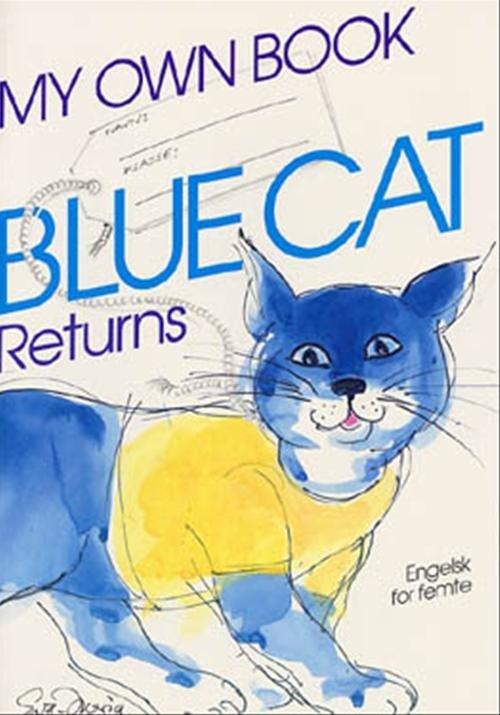 Blue Cat Returns - Engelsk For Femte - Wendy A. Scott - Bog