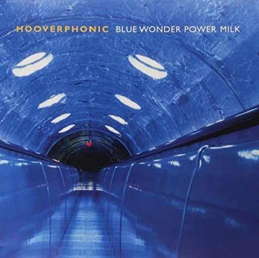 Hooverphonic - Blue Wonder Power Milk - Vinyl / LP